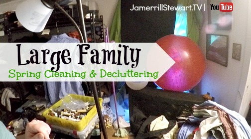 Large Family Spring Cleaning and Decluttering Project