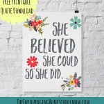 She Believed She Could So She Did -- Free Printable Quote Download