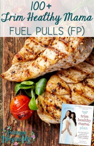 100+ Trim Healthy Mama Fuel Pulls
