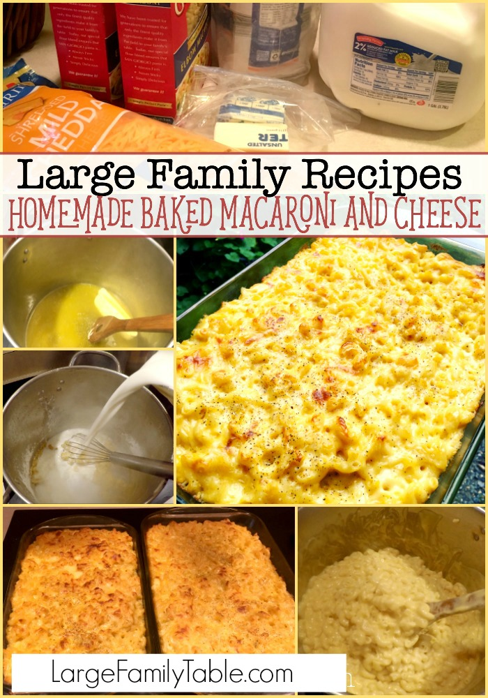 Homemade Baked Macaroni And Cheese Large Family Recipes Large Family Table