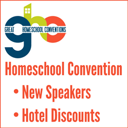 Great Homeschool Conventions New Speakers Hotel Discounts