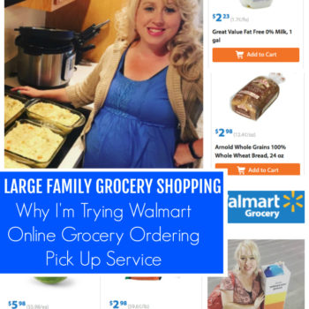 Large Family Grocery Shopping: Why I'm Trying Walmart Online Grocery Ordering Pick Up