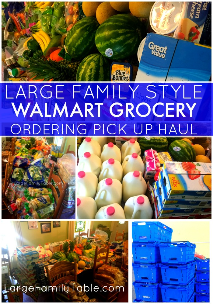 large family style walmart grocery ordering pickup haul price