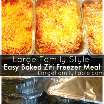 Baked Ziti Freezer Meals Recipe | Large Family Dinners