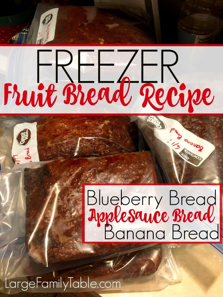 Freezer Fruit Bread Recipe: Blueberry Bread, Apple Sauce Bread, Banana Bread