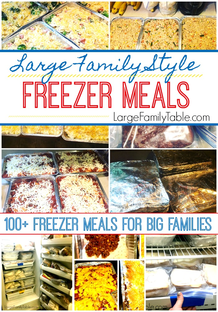 Freezer meals for big families