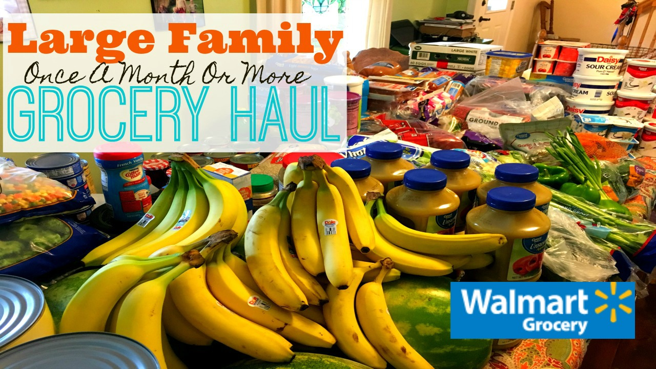Large Family Grocery Haul | Walmart Grocery Pick-Up | 4-6