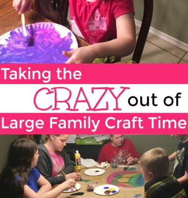 Large Family Craft Time