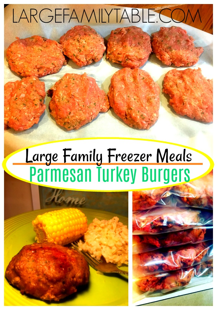 Large Family Freezer Meals Parmesan Turkey Burgers Large Family