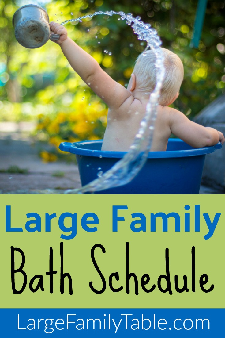 making a large family bath schedule large family table