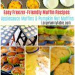 Easy Freezer-Friendly Muffin Recipes | Applesauce Muffins & Pumpkin Nut Muffins