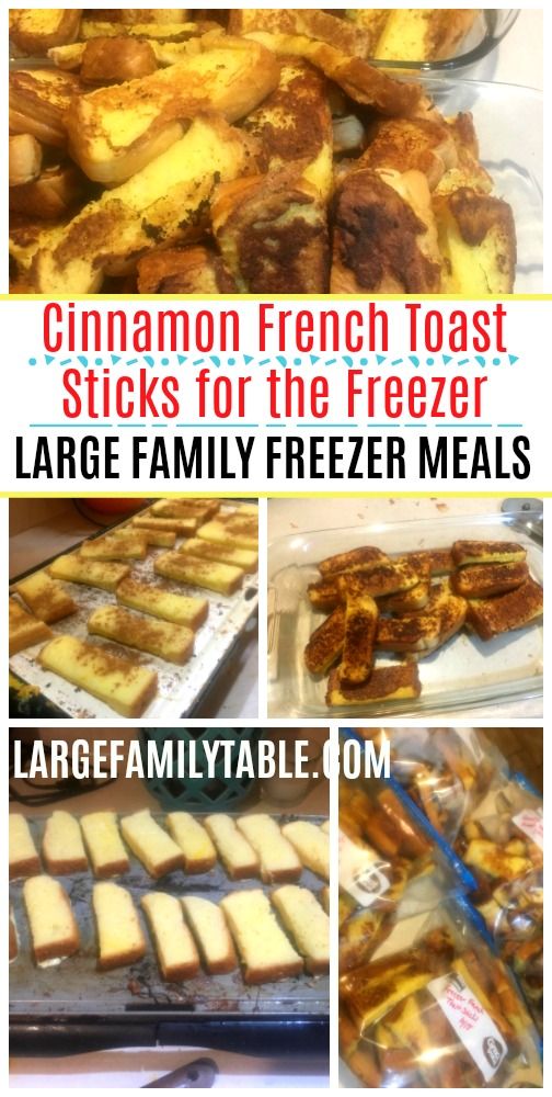 Cinnamon French Toast Sticks for the Freezer | Large Family Freezer Meals