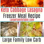 Keto Cabbage Lasagna Freezer Meal Recipe - Large Family Low Carb