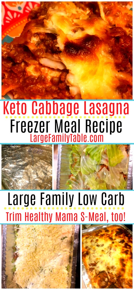 Large Family Cabbage Lasagna Freezer Meal Recipe - Low Carb, Keto, THM - S