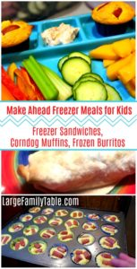 Make Ahead Freezer Meals for Kids