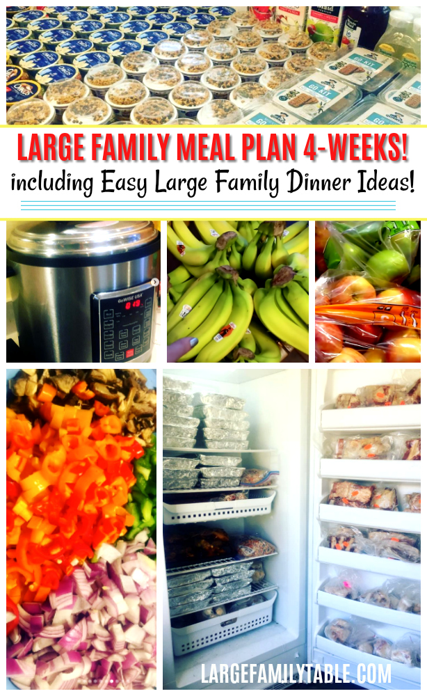 Large Family Meal Plans: 4 Weeks including Easy Large Family Dinner Ideas!