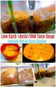 Low Carb Taco Soup for the Instant Pot or Slow Cooker, Keto, THM too!