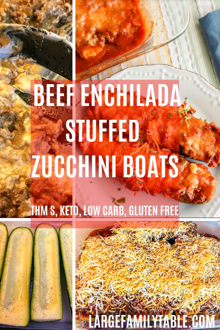 Large Family Beef Enchilada Stuffed Zucchini Boats Thm S