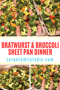 Bratwurst & Broccoli Sheet Pan Dinner