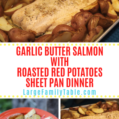 Garlic Butter Salmon with Roasted Red Potatoes