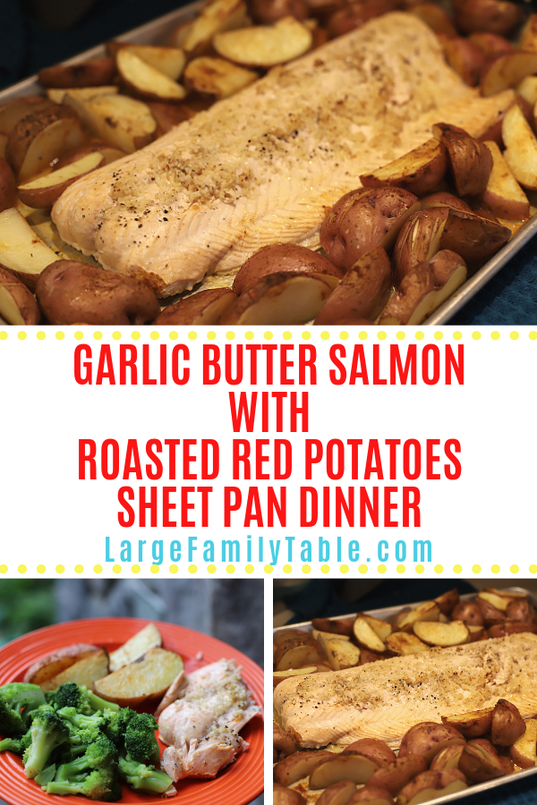 Garlic Butter Salmon with Roasted Red Potatoes Sheet Pan Dinner