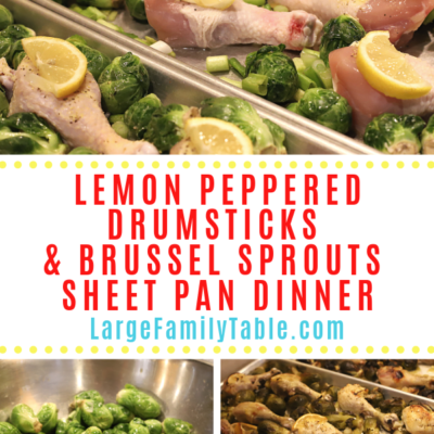 Lemon Pepper Drumsticks with Brussel Sprouts Sheet Pan Dinner
