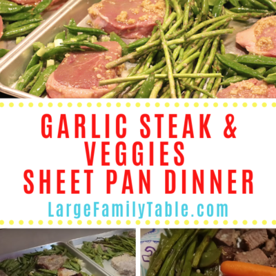 Garlic Steak & Veggies Sheet Pan Dinner