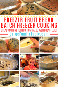 Freezer Fruit Bread Big Batch Cooking