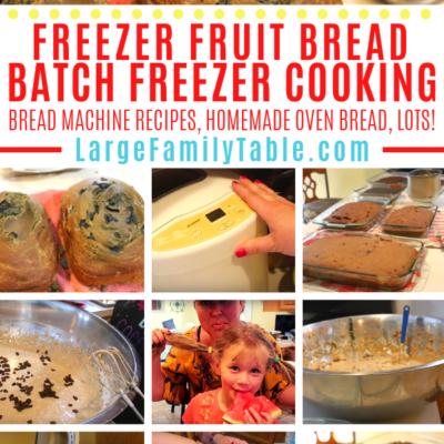 Freezer Fruit Bread Big Batch Cooking