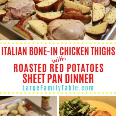 Italian Bone-In Chicken Thighs & Roasted Red Potatoes Sheet Pan Dinner