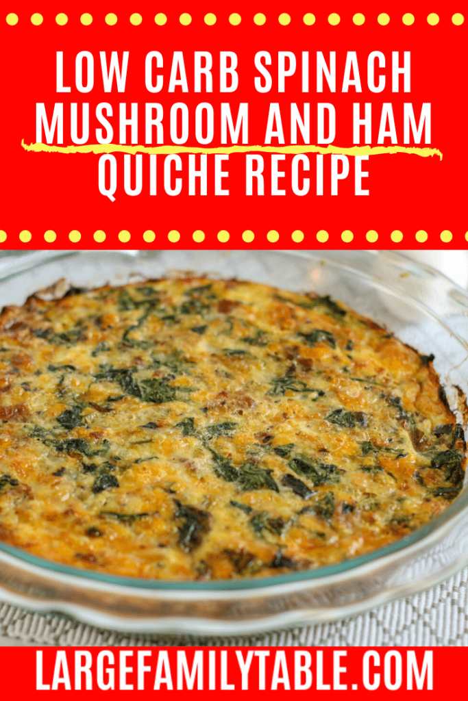 Low Carb Spinach, Mushroom, and Ham Quiche
