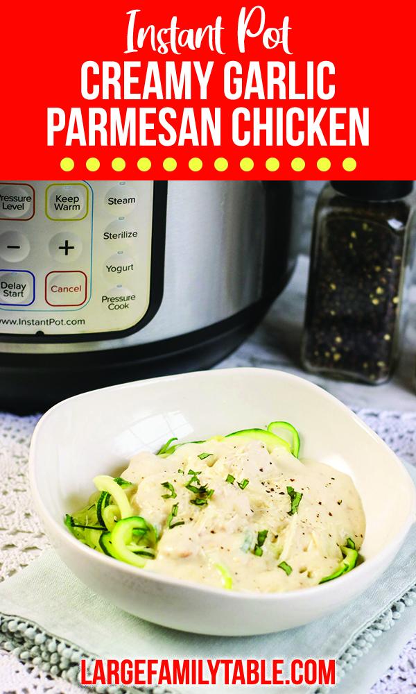 Instant Pot Creamy Garlic Parmesan Chicken