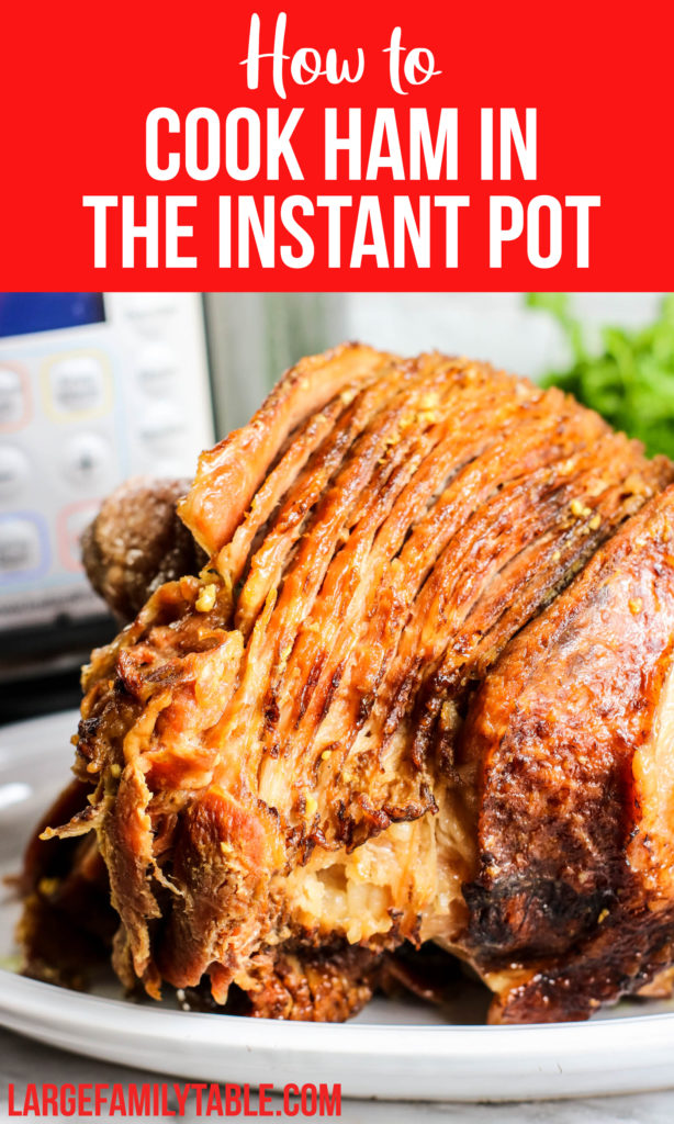 How to Cook Ham in the Instant Pot