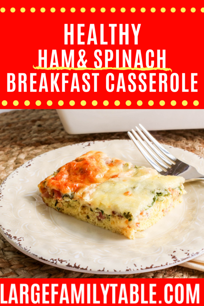 Healthy Spinach & Ham Breakfast Casserole