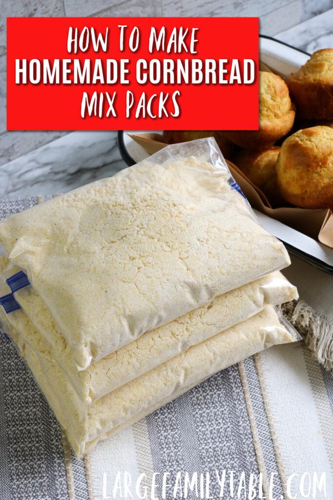 How to Make Homemade Cornbread Mix Packs!