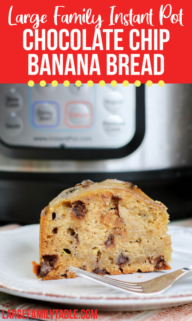 Large Family Instant Pot Peanut Butter Banana Bread with Chocolate Chips | Large Family Table Baking