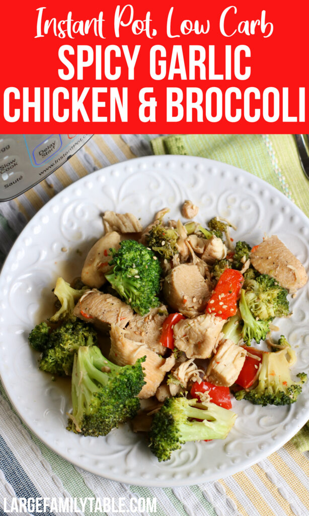 Instant Pot Low Carb Spicy Garlic Chicken and Broccoli