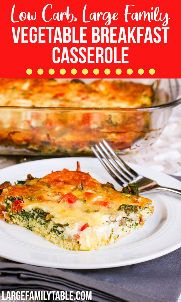 Large Family Vegetable Breakfast Casserole Recipe | Low Carb, THM