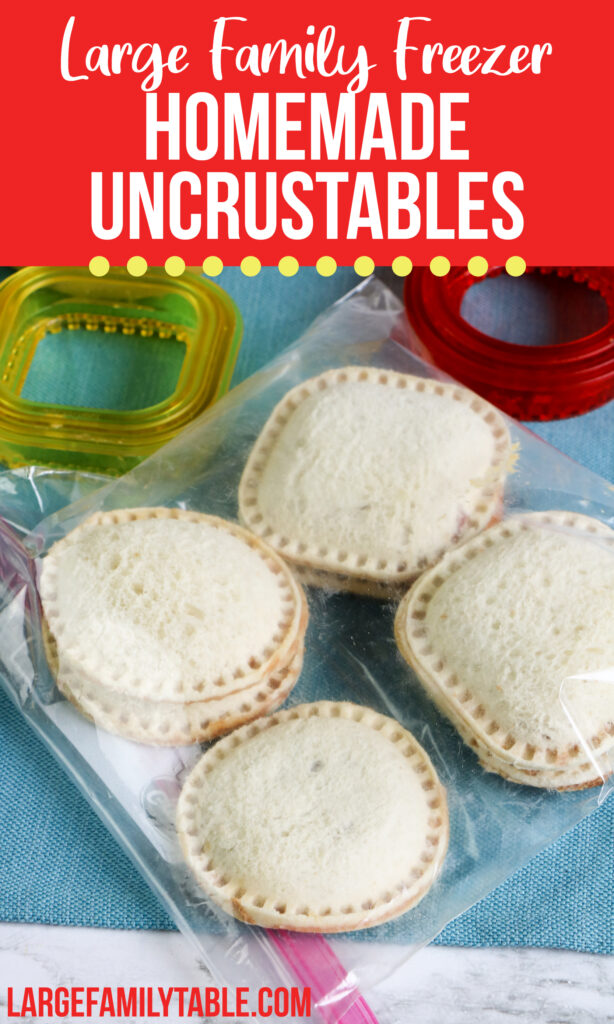 Make-Ahead Homemade Uncrustables Freezer Meal Lunches | Large Family Lunch