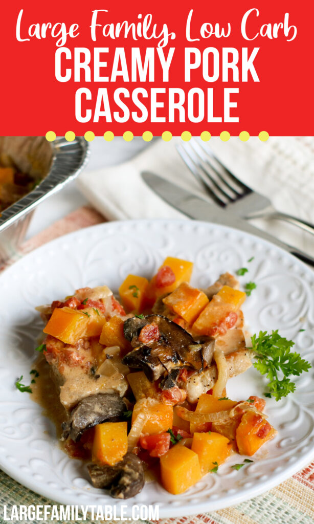 Large Family Low Carb Creamy Pork Casserole | Freezer Friendly | Meals for Big Families
