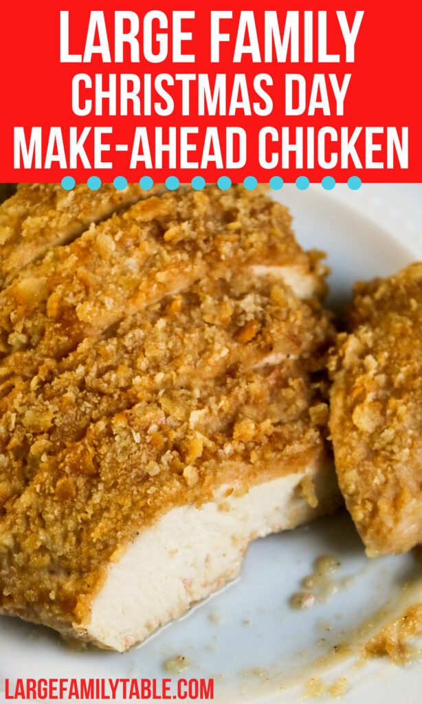 Big Family Make-Ahead Christmas Day Chicken | Freezable Large Family Holiday Meals