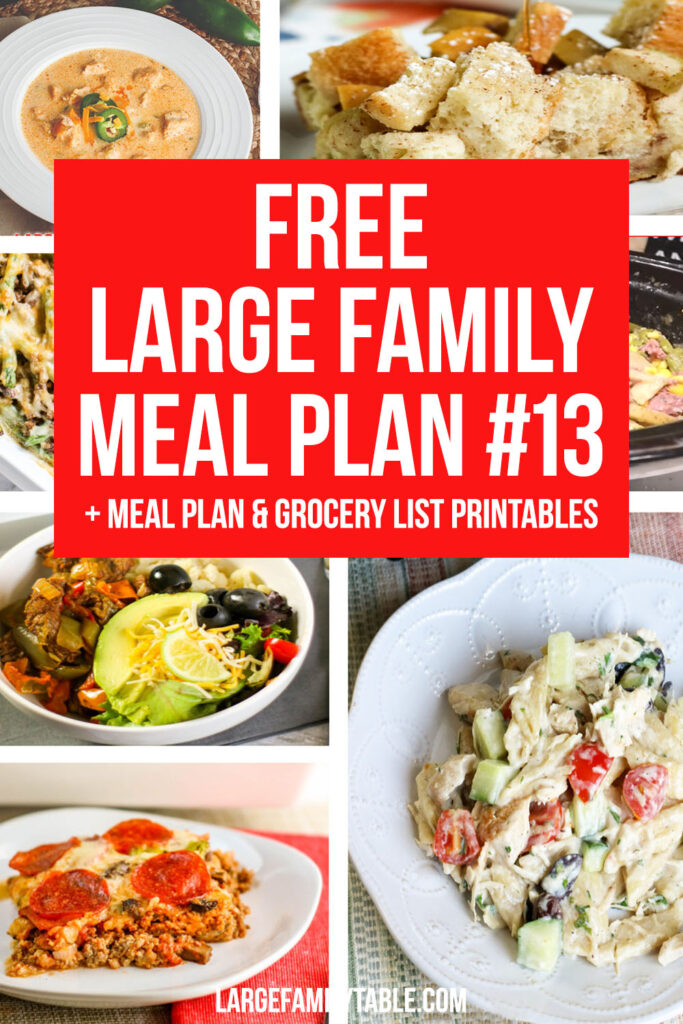 Week 13 Meal Plan for a Large Family