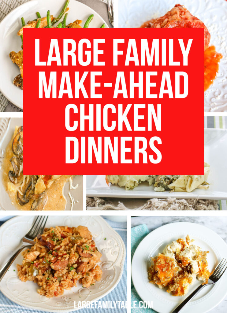 BIG LIST of Large Family Make-Ahead Chicken Dinners!