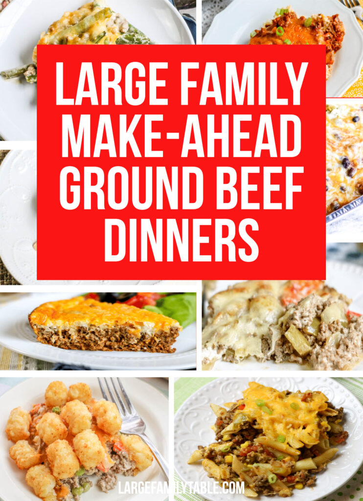 Large Family Ground Beef Dinner Recipes to Feed a Crowd!