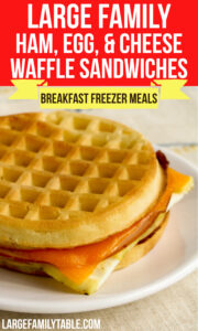 Large Family Ham Egg and Cheese Waffle Sandwiches