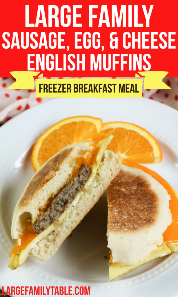 Large Family Freezable Sausage, Egg, and Cheese English Muffins | Breakfast Freezer Meals