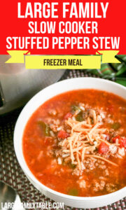 Large Family Stuffed Pepper Stew