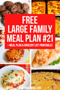 Large Family Weekly Meal Plan #21 | Meals on a Budget and FREE Grocery List