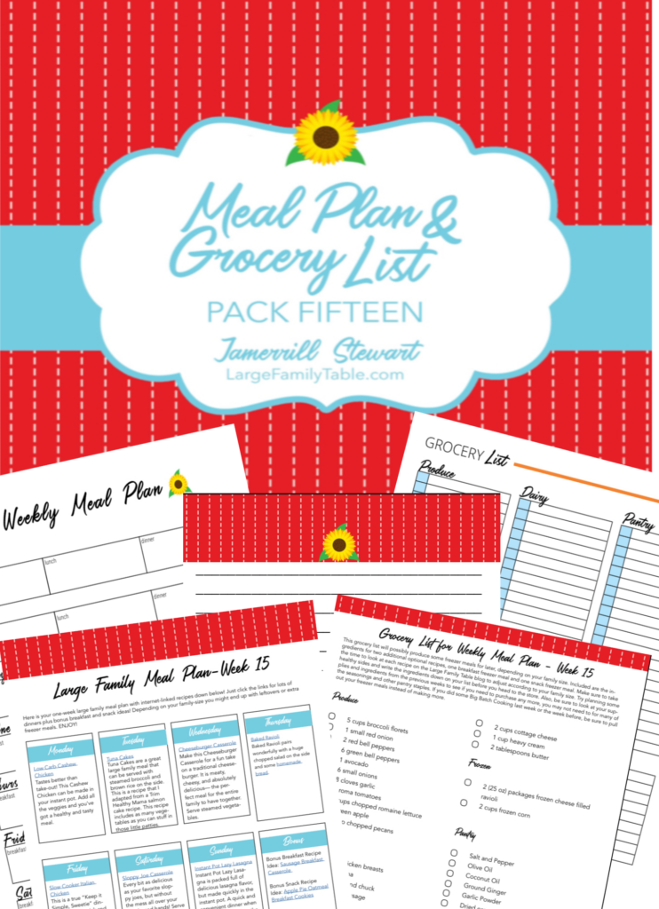 Large Family Meal Plan Week 15 + FREE Grocery List Printables   Meals on a Budget