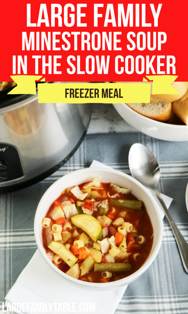 Large Family Minestrone Soup in the Slow Cooker | Crock Pot Freezer Meals